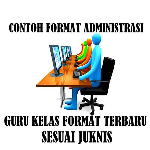 Download Contoh Format Administrasi Guru Kelas Format Terbaru