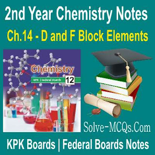 2nd Year D and F Block Elements 12th Class Chemsitry Notes