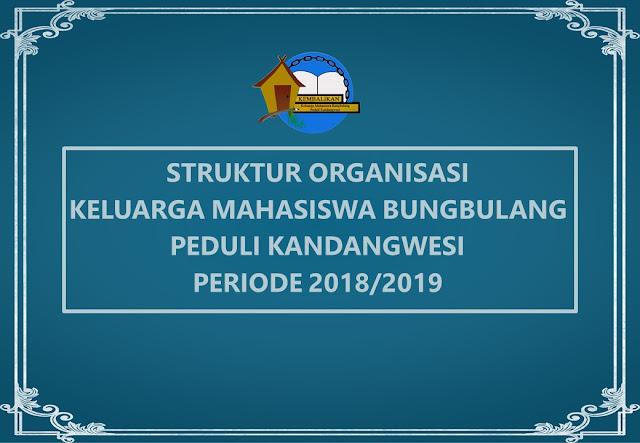 struktur organisasi KEMBALIKAN 2018/2019