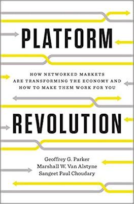 Platform Revolution (2016): Geoffrey G. Parker, Marshall W. Van Alstyne, dan Sangeet Paul Chodary