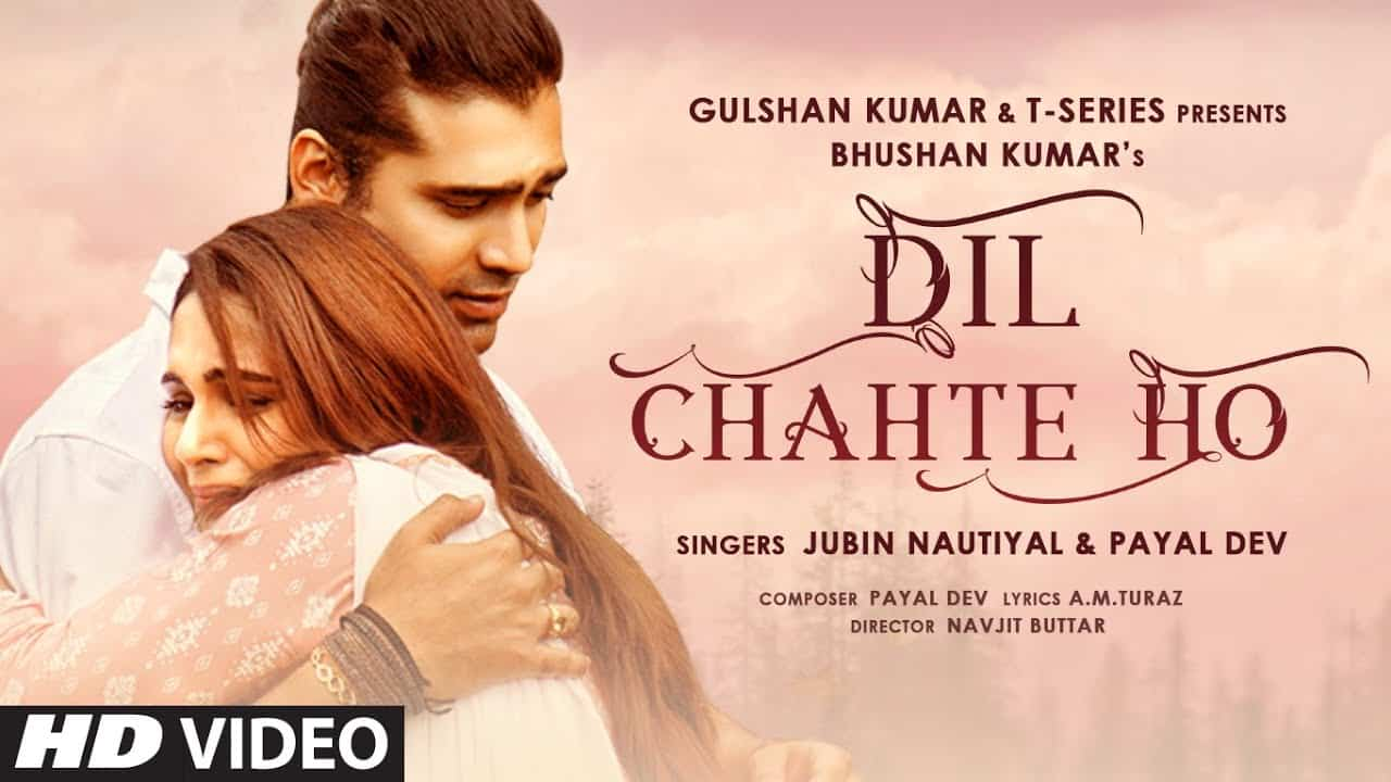 Dil Chahte Ho Lyrics in Hindi - Jubin Nautiyal