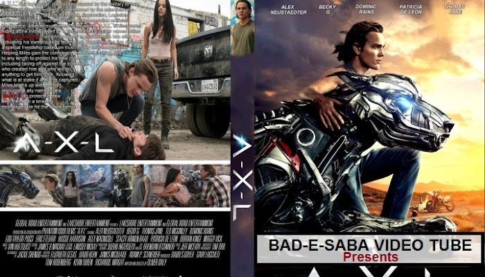 BAD-E-SABA Presents -  Sci-Fi & Adventure Movie A-X-L 2018
