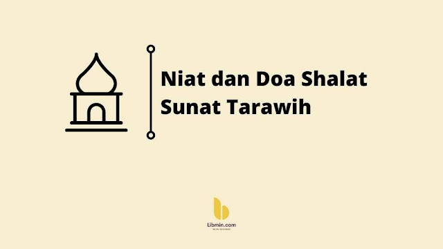 Niat dan Doa Shalat Sunat Tarawih