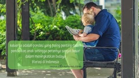 Mewariskan Budaya Literasi Keluarga untuk Masa Depan Indonesia