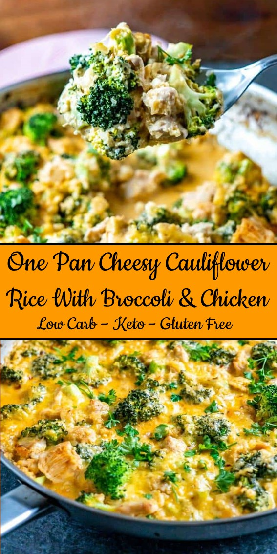 One Pan Cheesy Cauliflower Rice with Broccoli and Chicken #OnePan #Cauliflower #Rice #Broccoli #Chicken #LowCarb #GlutenFree #Keto #Healthy #Dinner