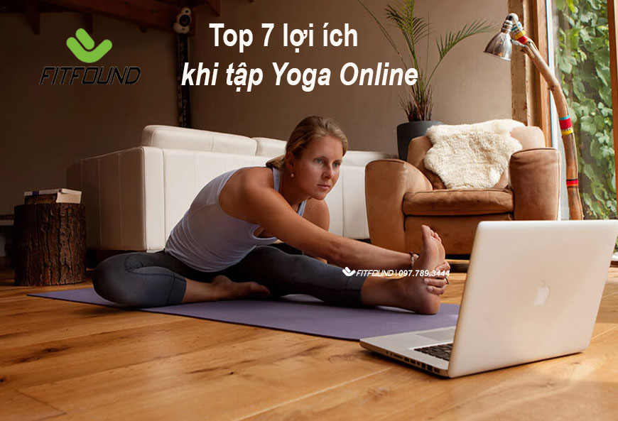 top-7-loi-ich-khi-tap-yoga-online-khien-ban-muon-thu-ngay-hom-nay