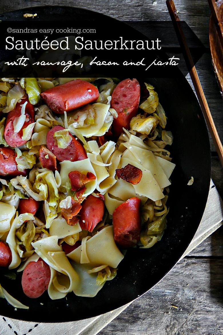 Sautéed Sauerkraut with sausage, bacon and pasta