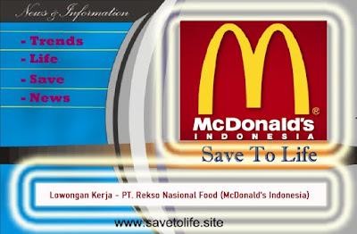 Informasi Rekrutmen Karyawan PT Rekso Nasional Food (McDonald's Indonesia) - Periode Maret 2020