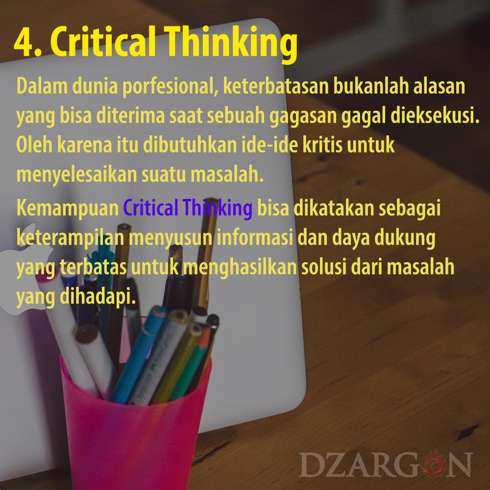 Pengertian dunia kerja Critical Thinking 21 Century Partnership Learning Framework