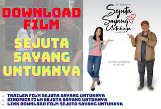 Download Film Sejuta Sayang Untuknya Full Movie 2021 Papabackpacker