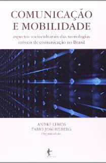 COMUNICAÇAO E MOBILIDADE - Andre Lemos