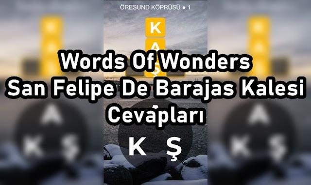 Words Of Wonders San Felipe De Barajas Kalesi Cevaplari