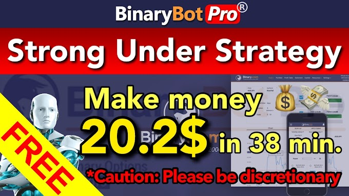Strong Under Strategy | Binary Bot Pro