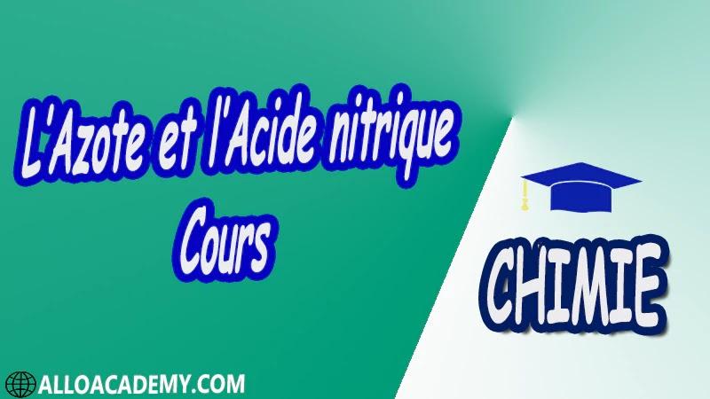 L'Azote et l'Acide nitrique ( Chimie Minérale ) - Cours pdf