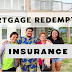 ANO ANG MORTGAGE REDEMPTION INSURANCE?