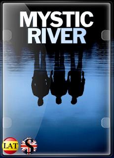 Río Místico (2003) HD 1080P LATINO/INGLES