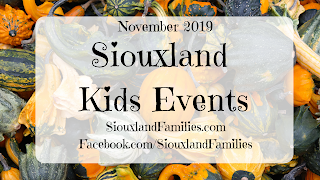 https://www.siouxlandfamilies.com/2019/10/november-2019-kids-events-in-siouxland.html