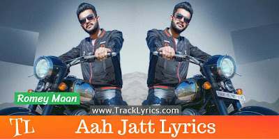 aah-jatt-song-lyrics-romey-maan