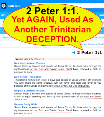 2 Peter 1:1, Yet AGAIN, Used As Another Trinitarian DECEPTION.