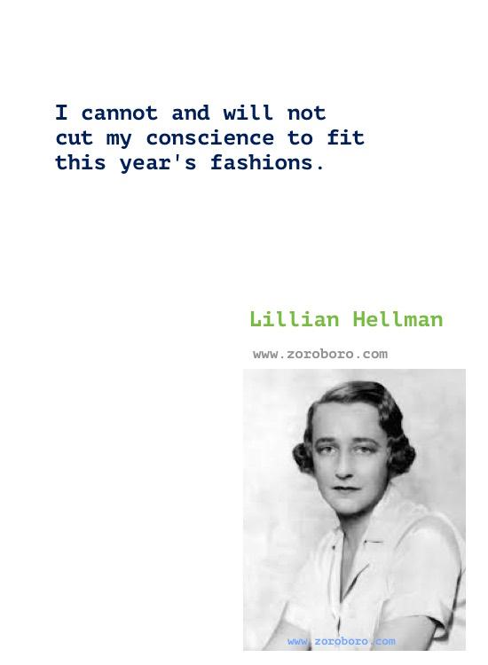 Lillian Hellman Quotes, Lillian Hellman Books Quotes, Lillian Hellman Writings, Lillian Hellman Author Of the children's hour