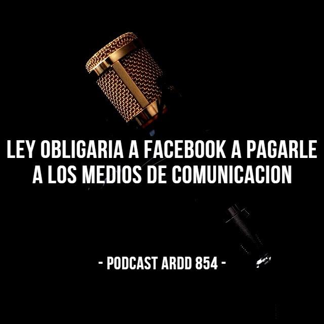 Ley obligaría a Facebook a pagarle a los medios de comunicación
