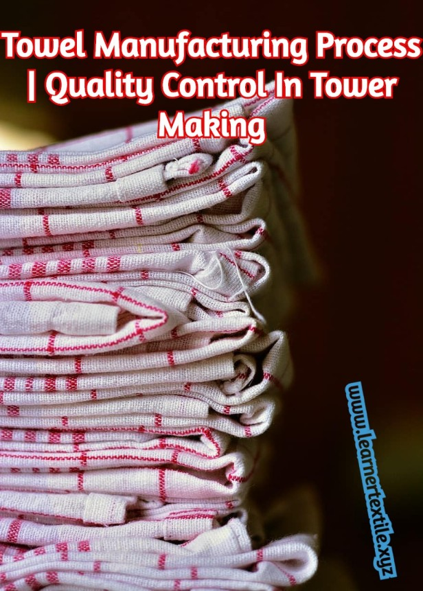 Quality Control in Towel Manufacturing