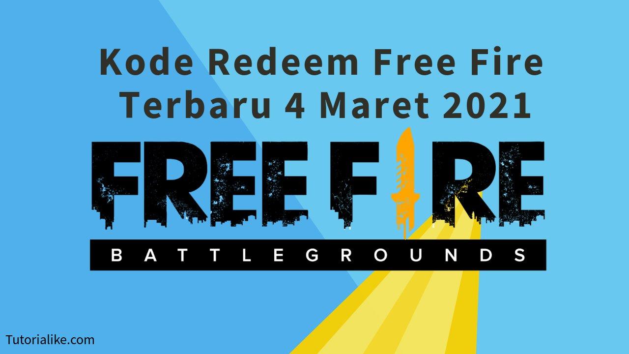 30 Kode Redeem Free Fire (FF) 4 Maret 2021 Terbaru Work!