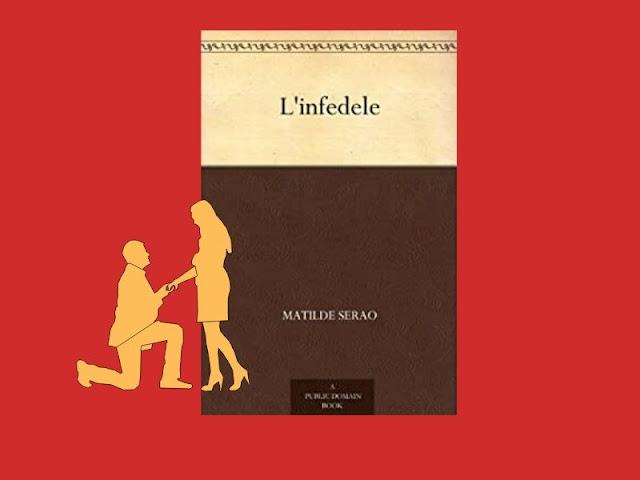 L'infedele: romanzo di Matilde Serao