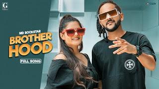 Brotherhood Lyrics Md Desi Rockstar
