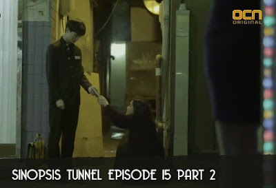 Sinopsis Tunnel Episode 15 Part 2