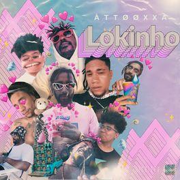 Download Música Lokinho - ÀTTØØXXÁ Mp3