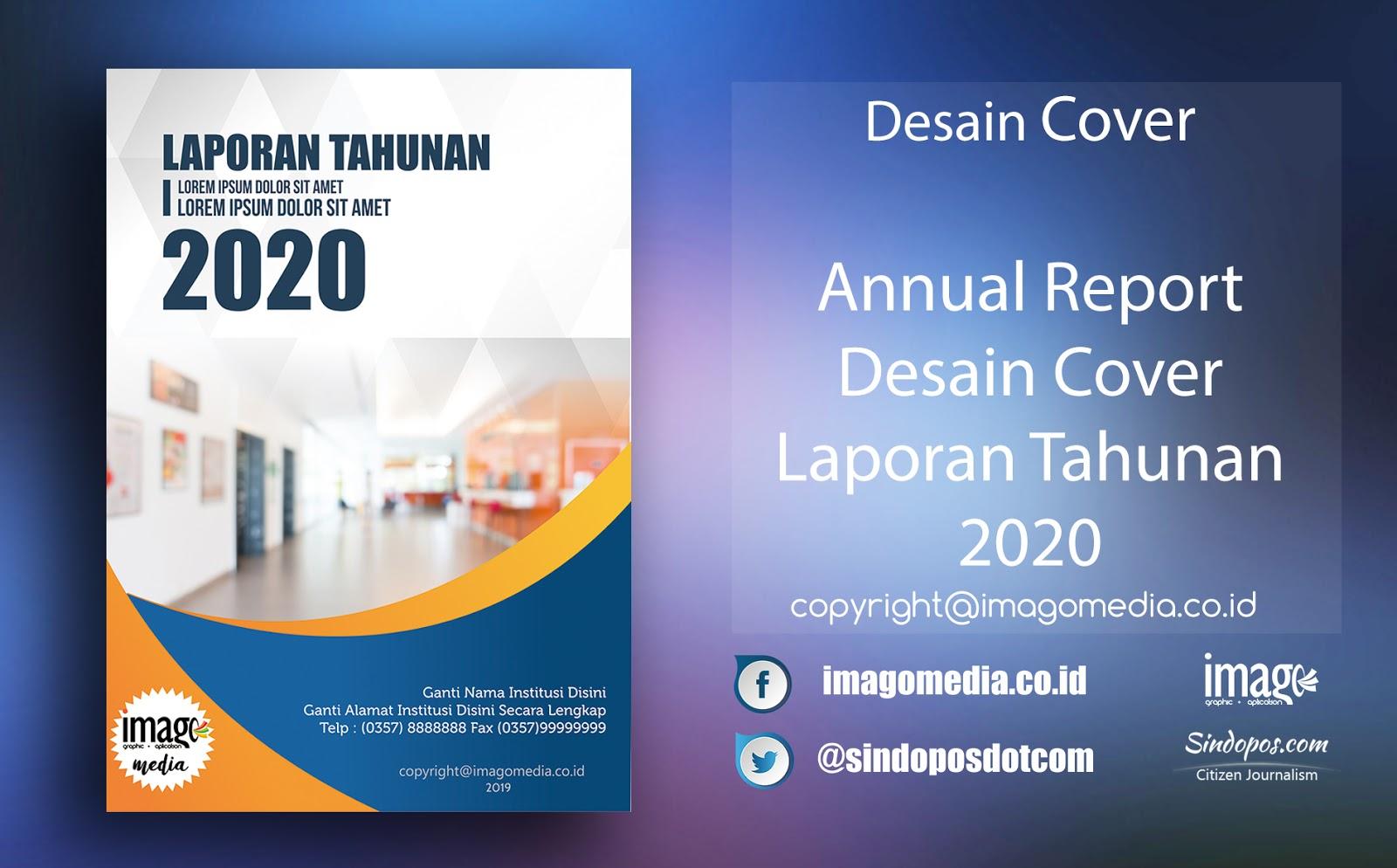 Annual Report Desain Cover Laporan Tahunan 2020 Imago Media Home Of Creativity