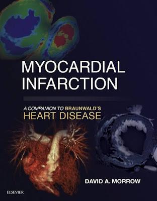 Myocardial Infarction by David A Morrow