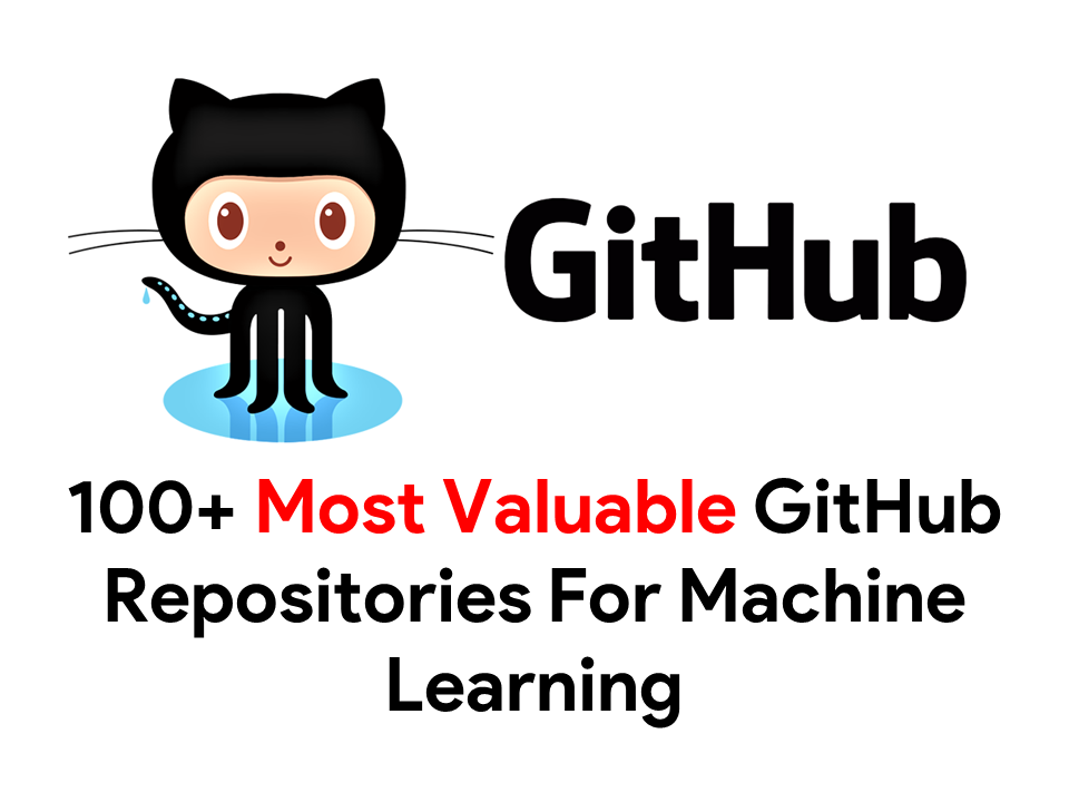 Best Github Repository for Machine Learning