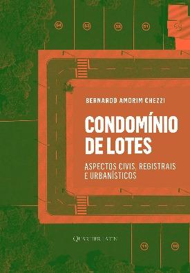 Livro: Condomínio de lotes / Autor: Bernardo Amorim Chezzi