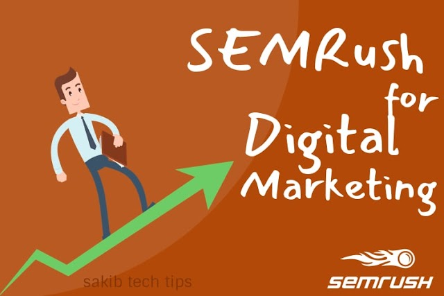 What is SEMRush and how to use it in Digital Marketing