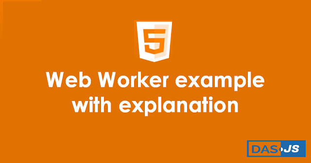 Javascript Web Worker example with explanation