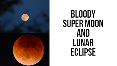 Bloody Super moon and lunar eclipse
