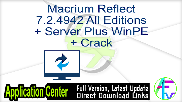 Macrium Reflect 7.2.4942 All Editions + Server Plus WinPE + Crack