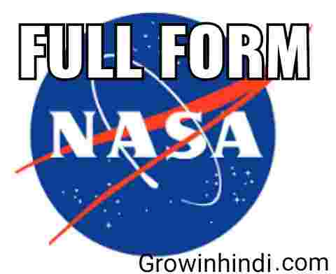 NASA FULL FORM / FULL FORM OF NASA in Hindi