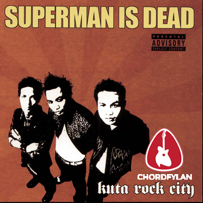 Lirik dan chord Punk Hari Ini - Superman Is Dead