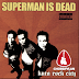 Punk Hari Ini - Superman Is Dead