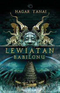 """""""Lewiatan z Babilonu"""" Hagar Yanai - recenzja"""