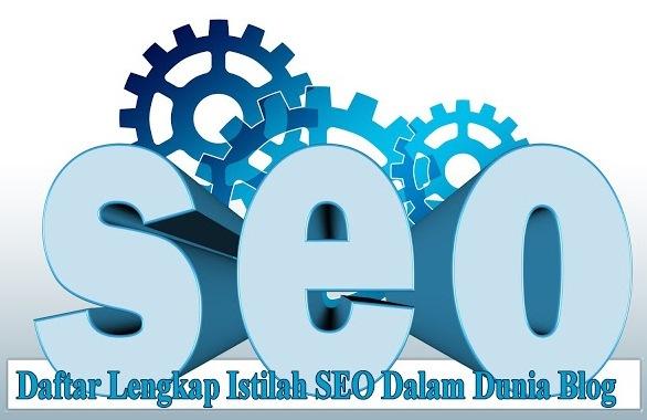 Daftar Lengkap Istilah SEO Dalam Dunia Blog