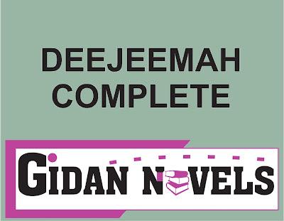 deejeemah complete hausa novel story