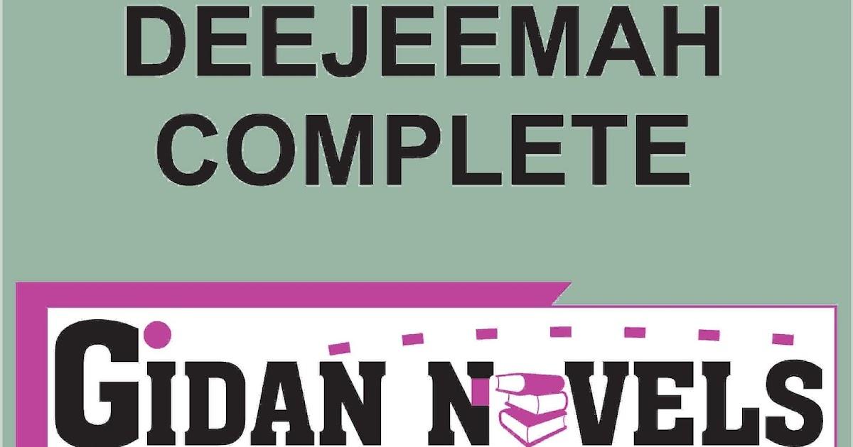 deejeemah complete hausa novel story - Gidan Novels   Hausa Novels