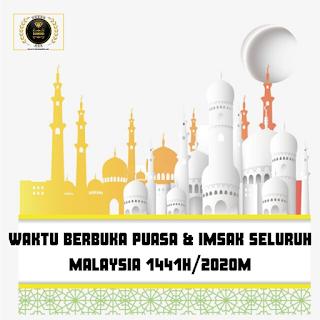 Waktu Berbuka Puasa & Imsak Seluruh Malaysia Tahun 2020
