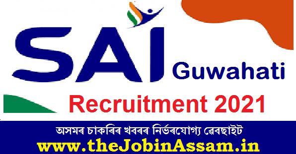 SAI Guwahati Recruitment 2021
