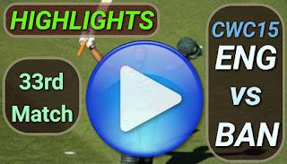 BAN vs ENG 33rd Match