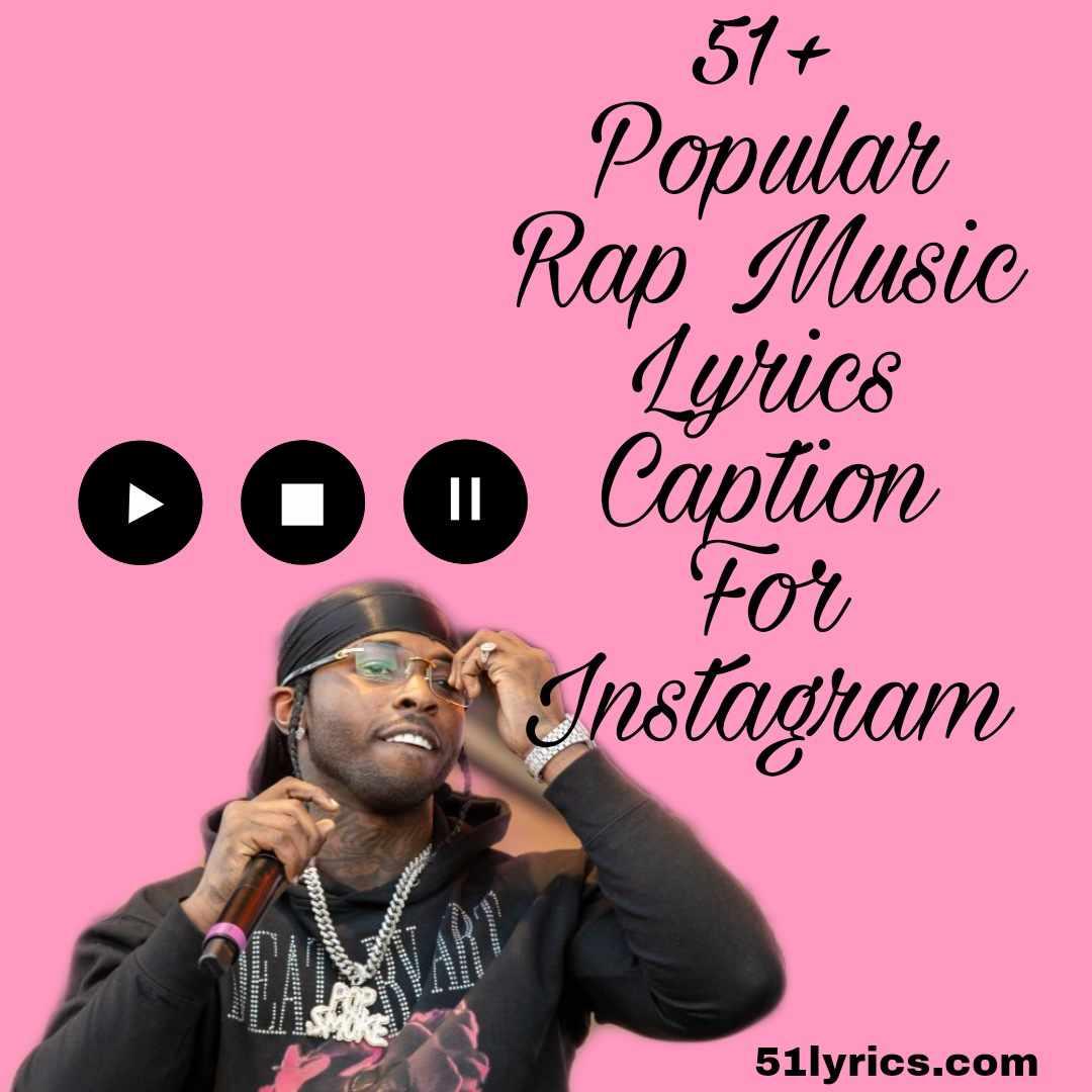Rap Music Lyrics Caption For Instagram
